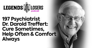 Psychiatrist Dr Darold Treffert Legends and Losers