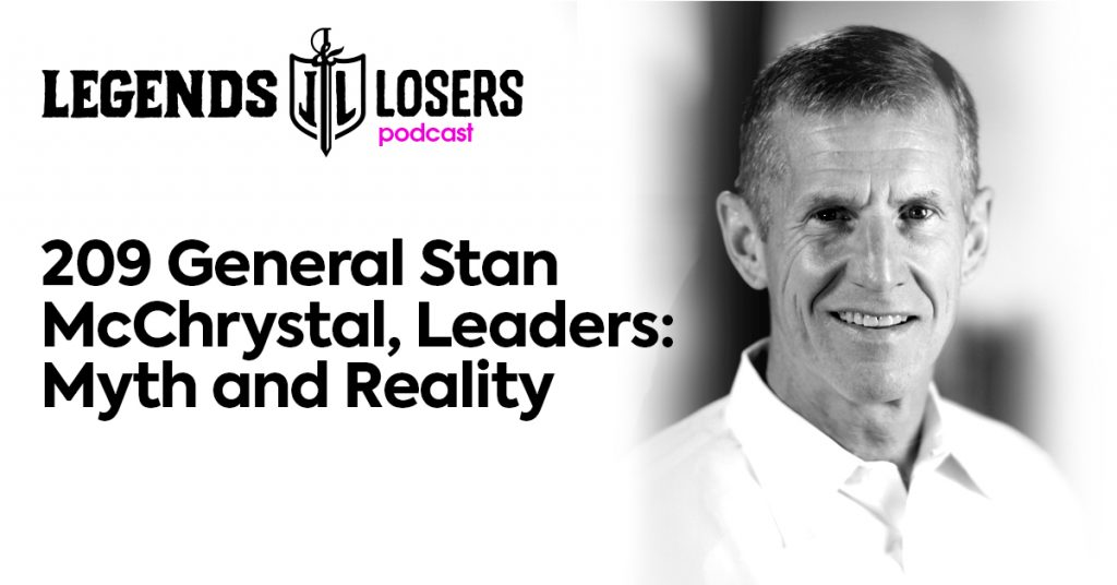 General Stan McChrystal, Leaders: Myth and Reality Legends and Losers