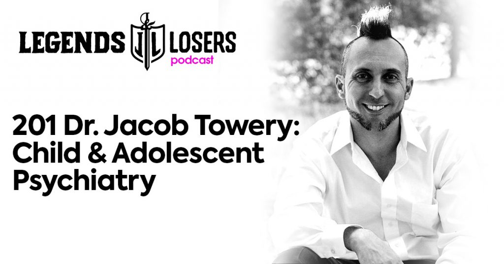 201: Dr  Jacob Towery: Child & Adolescent Psychiatry