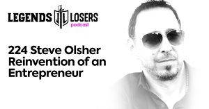 Steve Olsher Reinvention of an Entrepreneur Legends and Losers