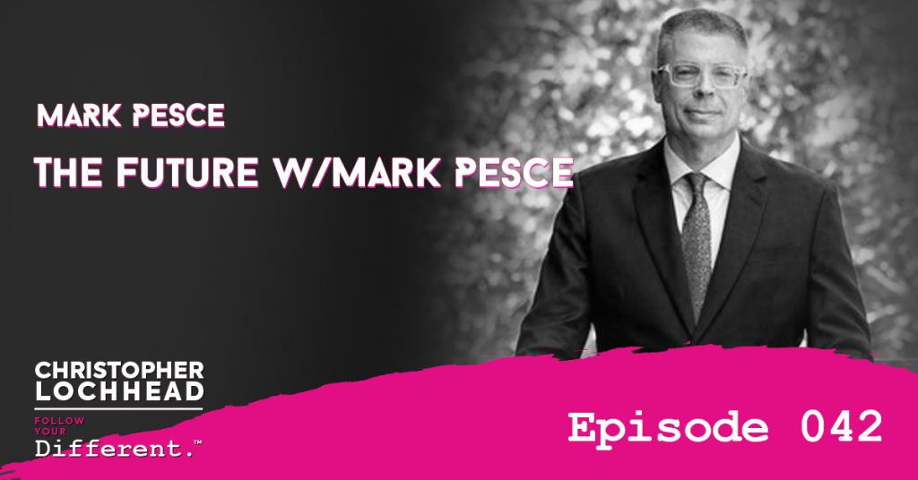 The Future with Mark Pesce Follow Your Different™ Podcast