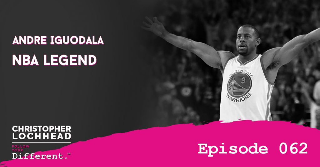 Andre Iguodala NBA Legend Follow Your Different™ Podcast