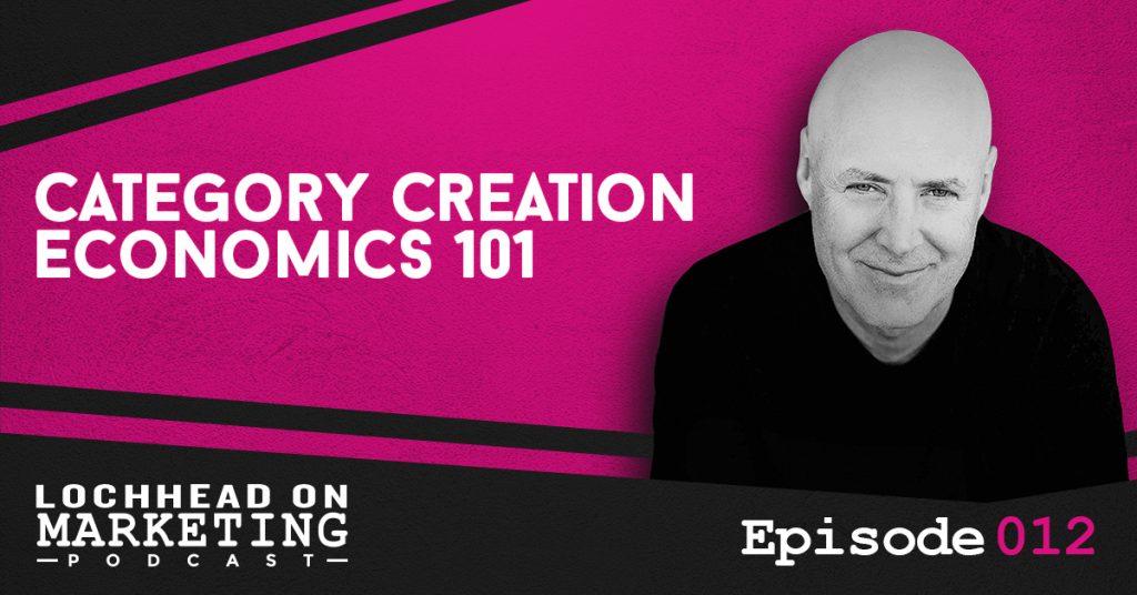 012 Category Creation Economics 101