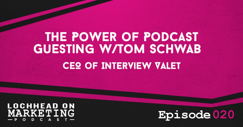 020 The Power Podcast Guesting w/Tom Schwab, CEO of Interview Valet