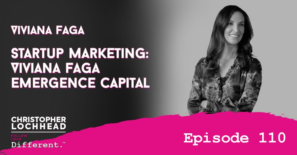110 Startup Marketing: Viviana Faga Emergence Capital