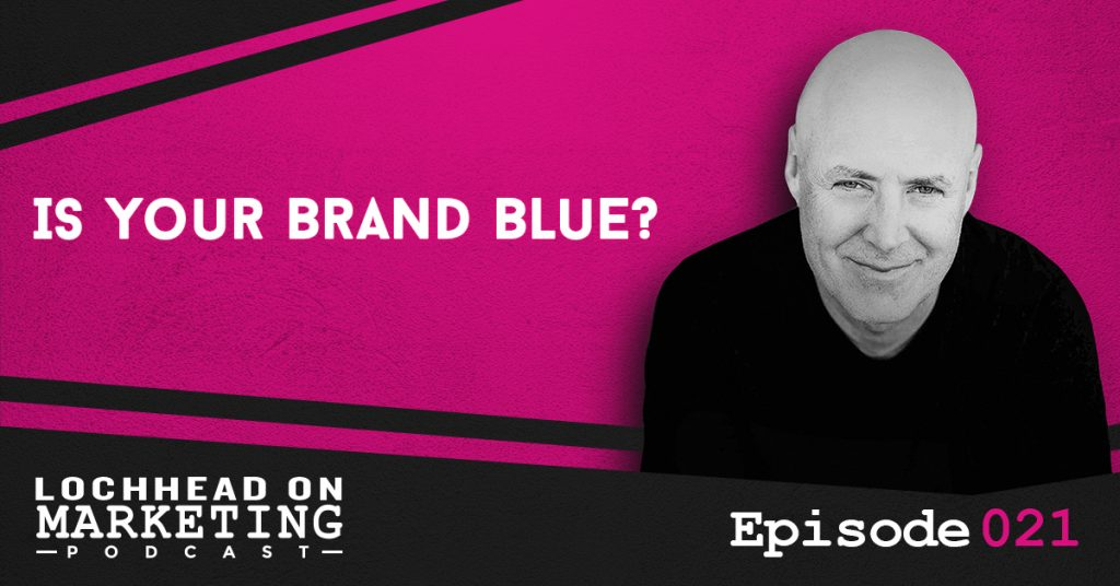 021 Is Your Brand Blue?