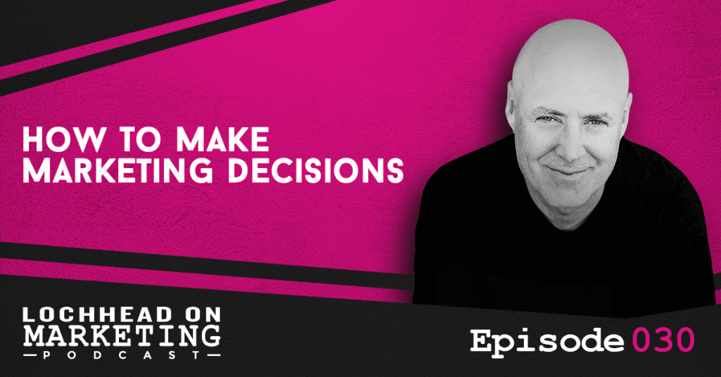 030 How To Make Marketing Decisions