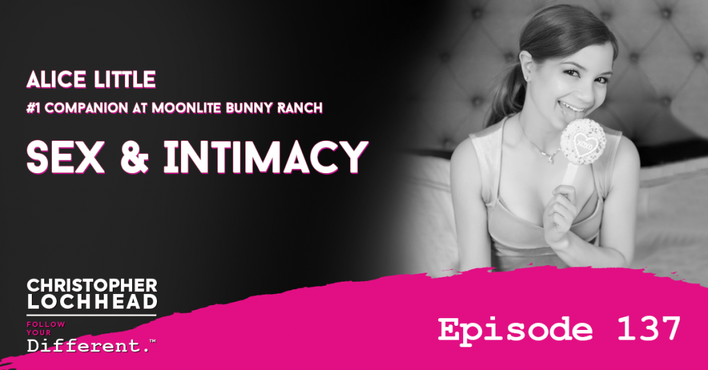 137 Sex & Intimacy w/ Alice Little #1 Companion At Moonlite Bunny Ranch