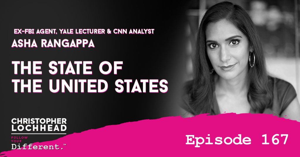 167 The State of The United States w/ Asha Rangappa, Ex-FBI Agent, Yale Lecturer & CNN Analyst