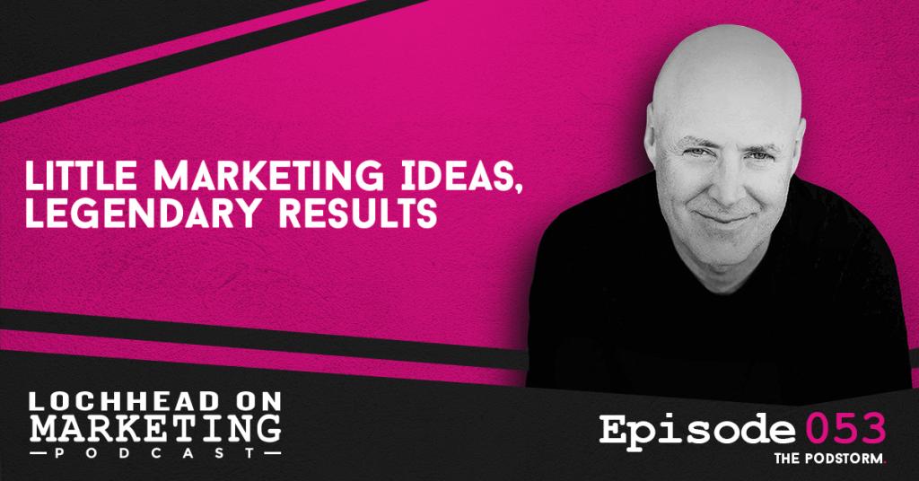 053 Little Marketing Ideas, Legendary Results
