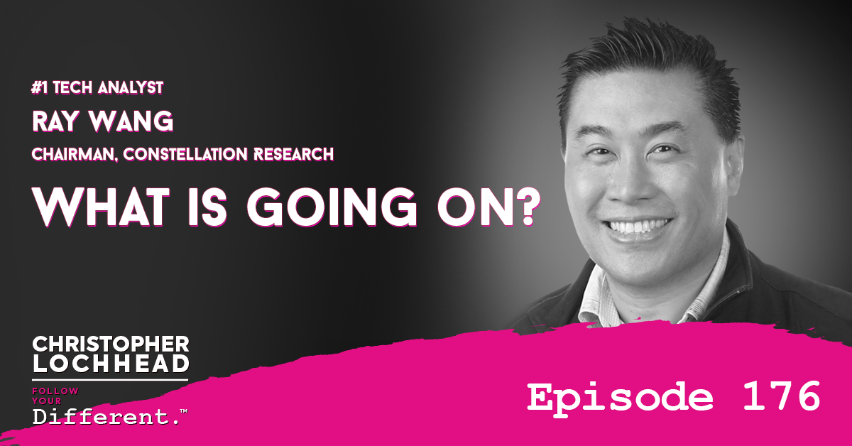 "176 What is going on? | #1 Tech Analyst R ""Ray"" Wang Chairman Constellation Research"