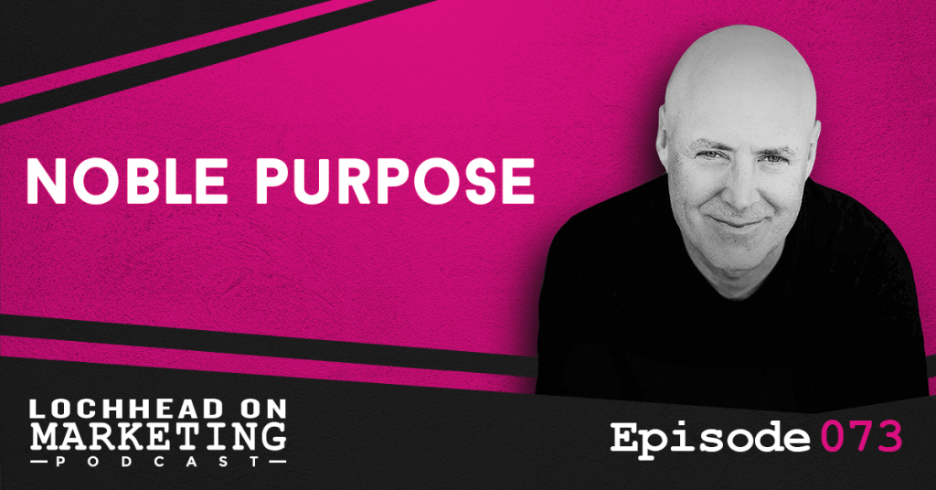073 Noble Purpose