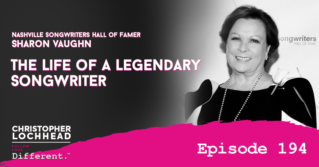 194 The Life of A Legendary Songwriter w/ Nashville Songwriters Hall of Famer Sharon Vaughn