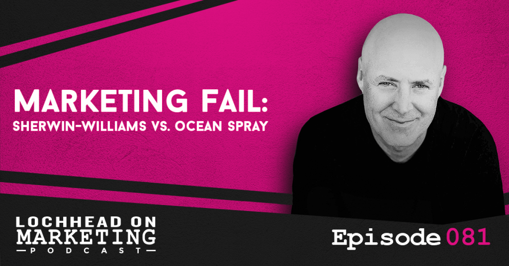 081 Marketing Fail: Sherwin-Williams Vs. Ocean Spray