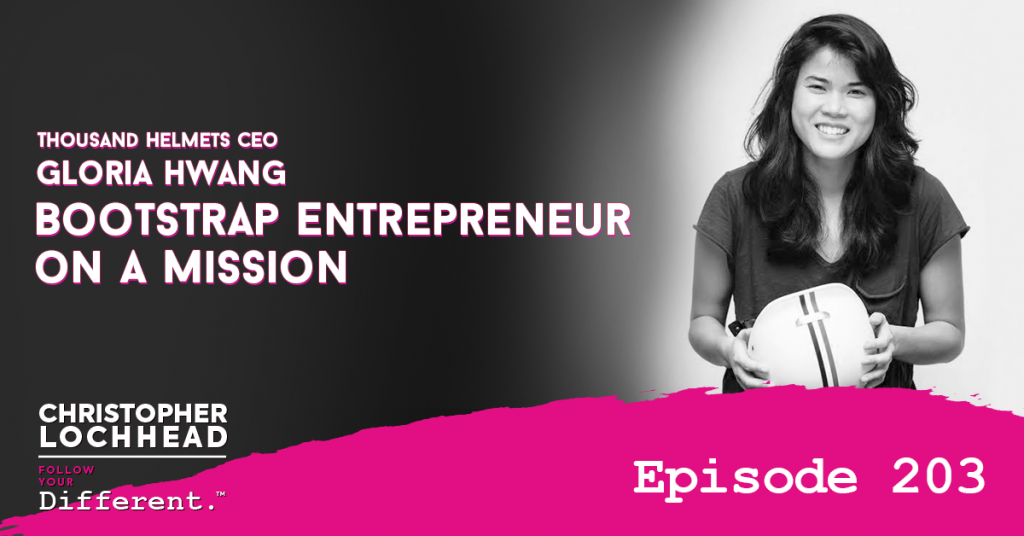 203 How To Be A Bootstrap Entrepreneur On A Mission w/ Thousand Helmets CEO Gloria Hwang